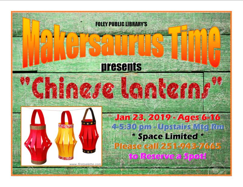 "Makersaurus Time presents ""Chinese Lanterns"""