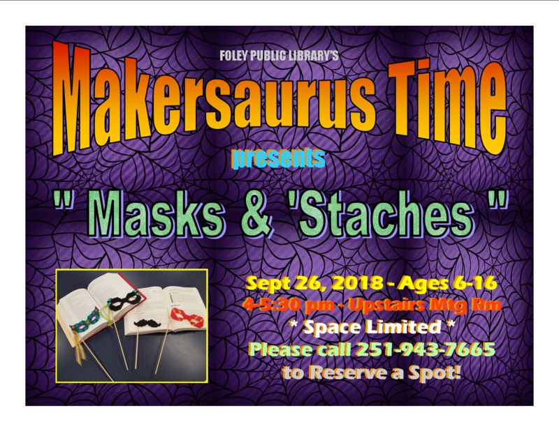 "Makersaurus Time ""Masks and 'Staches"""
